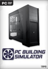 PC Building Simulator [v 1.7 + DLCs] (2019) PC | RePack от xatab