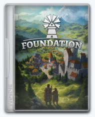 Foundation [v Alpha 1.5.11.0203 | Early Access] (2019) PC | Лицензия GOG