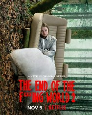 Конец ***го мира / The End Of The F***ing World [S02] (2019) WEB-DLRip | Netflix