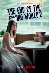 Конец ***го мира / The End Of The F***ing World [S02] (2019) WEB-DL 1080p | Netflix