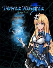 Tower Hunter: Erza's Trial [v 1.07] (2019) PC | Лицензия