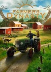 Farmer's Dynasty [v 1.04] (2019) PC | Repack от xatab