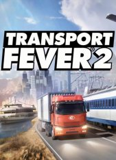 Transport Fever 2 [build 28271a] (2019) PC | Repack от xatab