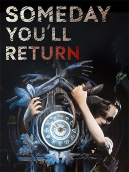Someday You'll Return (2020) FitGirl