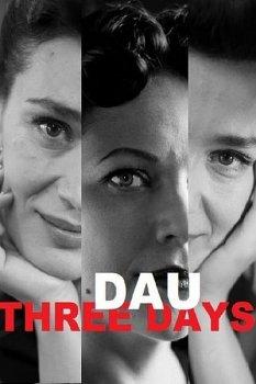 ДАУ. Три дня / DAU. Three Days (2020) WEB-DLRip-AVC