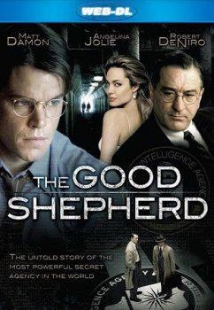 Ложное искушение / The Good Shepherd (2006) WEB-DLRip-AVC | P | Open Matte