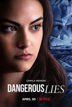 Опасная ложь / Dangerous Lies (2020) WEB-DLRip | IdeaFilm