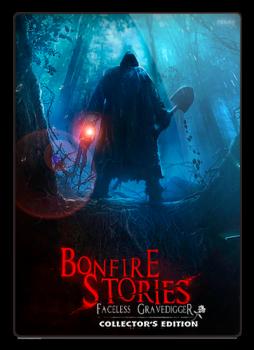 Истории у костра: Безликий могильщик / Bonfire Stories: The Faceless Gravedigger (2017) PC