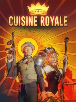 Cuisine Royale [1.3.4.141] (2018) PC | Online-only