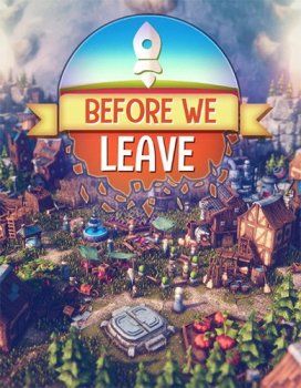 Before We Leave [v 1.0.235] (2021) PC | RePack от FitGirl
